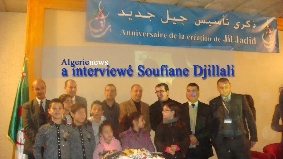 «Les grands partis agissent comme des troupeaux sans berger» a dit Soufiane Djillali algerienews